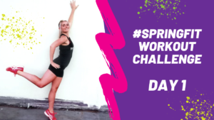 Spring Fit Challenge Weekly Wednesday Workout [Skyezee FashionFit]